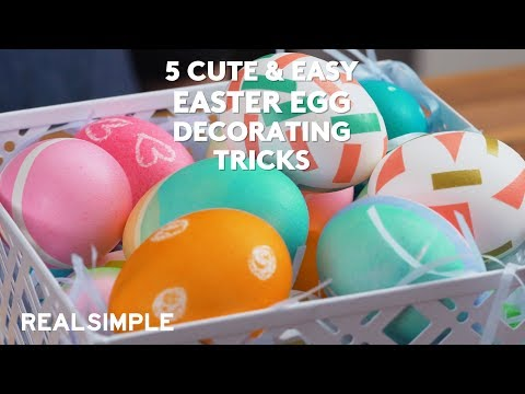 5 Cute & Easy Easter Egg Decorating    DIY   Real Simple