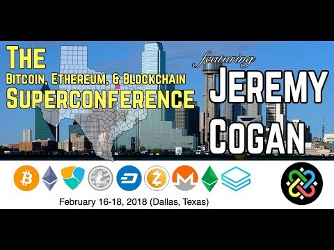 Teaching Blockchain By Jeremy Cogan, Bitcoin Ethereum & Blockchain Superconference - Part 2