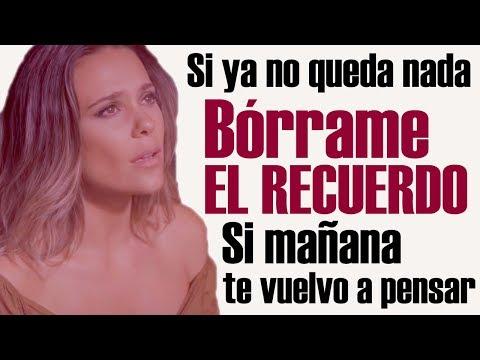 BÓRRAME EL RECUERDO Con LETRA 🎶 - Lorena Gómez
