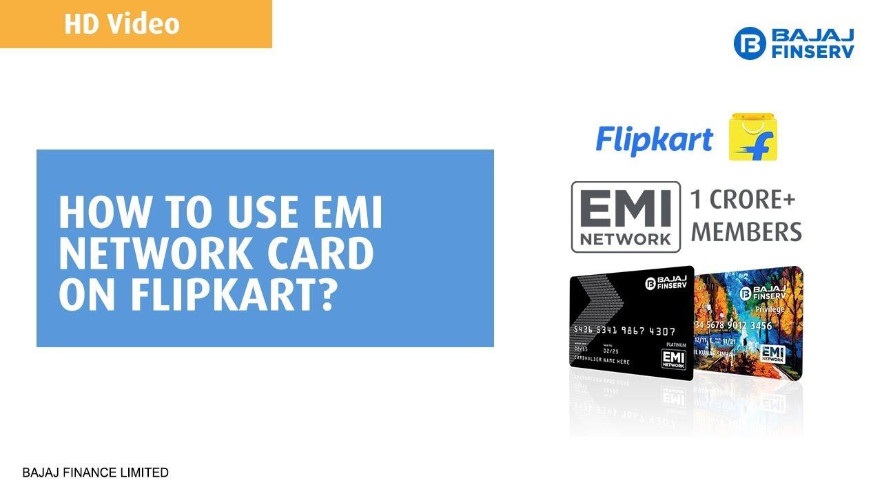 How to use Bajaj Finserv EMI Network Card on Flipkart?