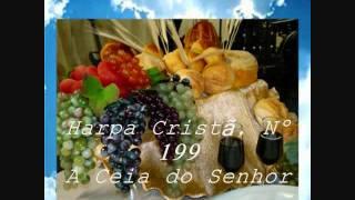 harpa crist nº 199 a ceia do senhor