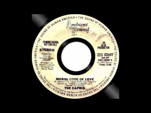 The Capris Morse Code Of Love  1982 Ambient Sound 45 ZS5 02697