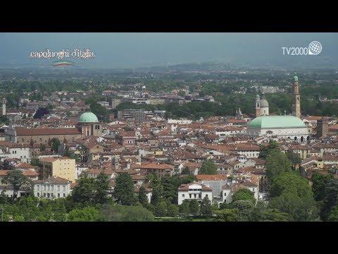 Vicenza - Speciale Capoluoghi d'Italia (TV2000)