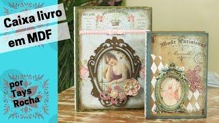 DIY Decoração – Caixa Livro Estilo Vintage – por Tays Rocha