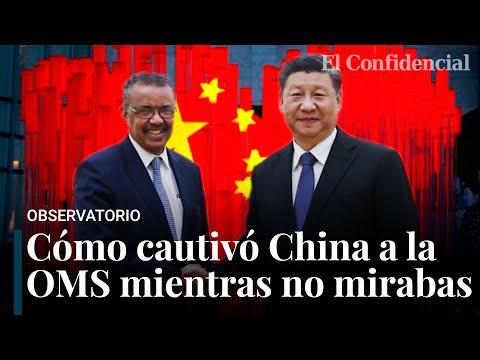¿Qué pasa entre la OMS y China? Una relación que levanta sospechas