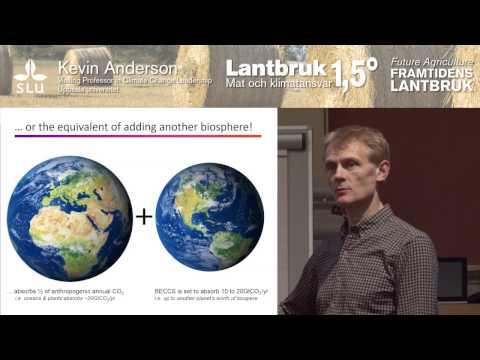 Lantbruk 1.5°C -  Mat och klimatansvar - Kevin Anderson