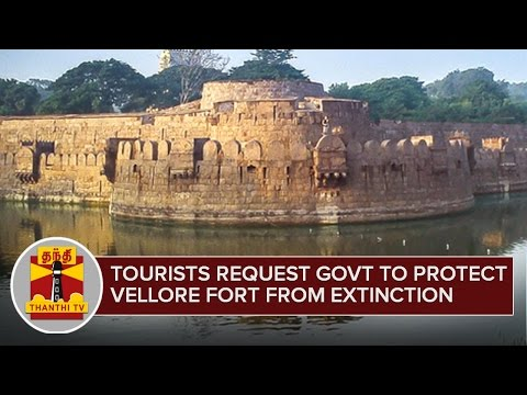 Tourists request Govt to protect Vellore Fort from Extinction - Thanthi TV