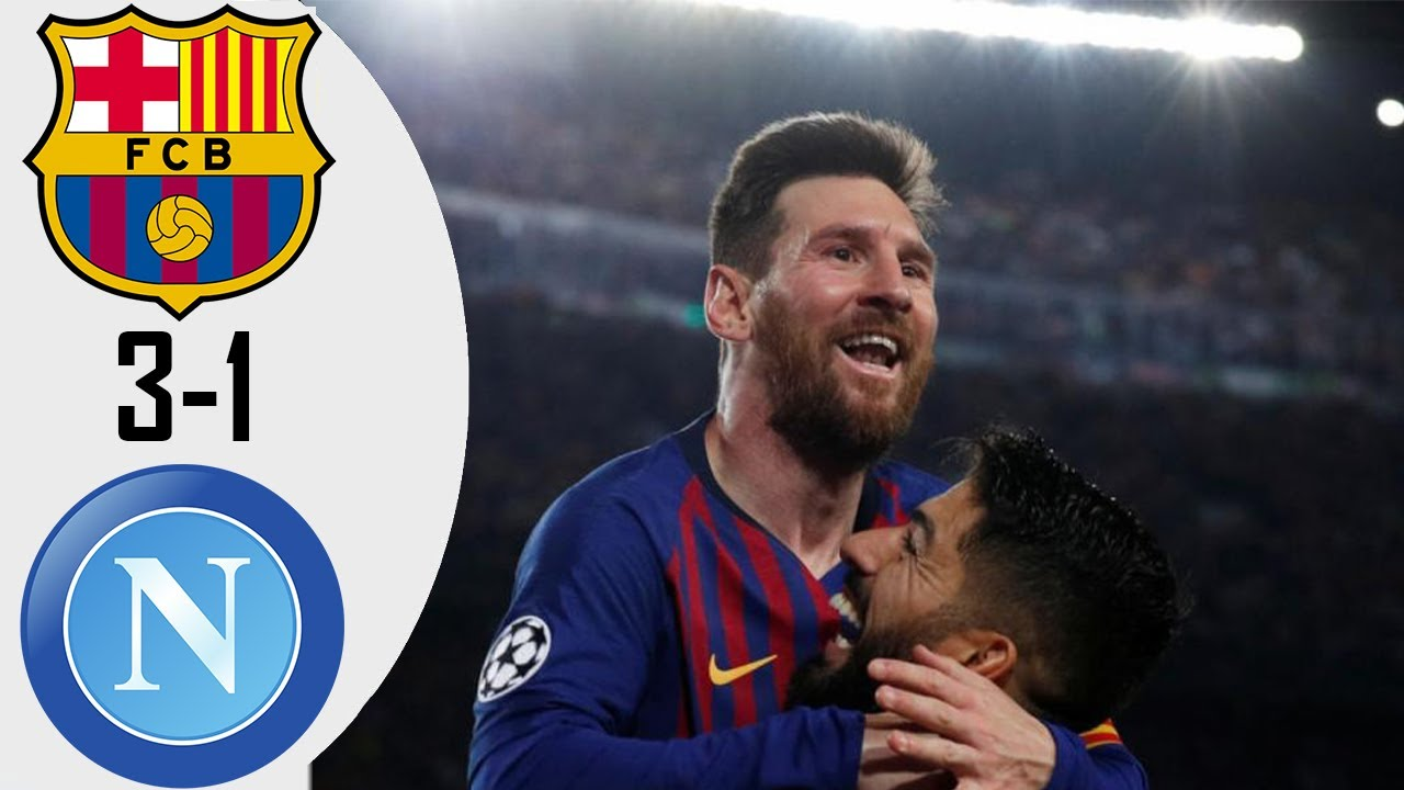 Barcelona vs Napoli 3 1 Highlights & Goals