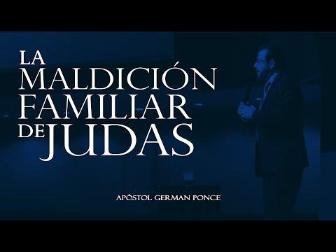 Apóstol German Ponce - La Maldición Familiar De Judas - viernes 30 de junio 2017