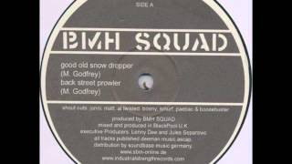 BMH Squad - Good Old Snow Dropper - BL019