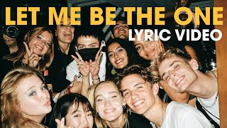 Now United - Let Me Be The One (Official Lyric Video)