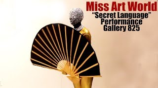 Performance Art: Secret Language