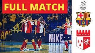 Fc barcelona futsal (spain) v baku united (england) - uefa champions league replay