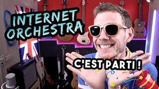 Internet Orchestra : c'est parti... ET J'AI BESOIN DE VOUS !!