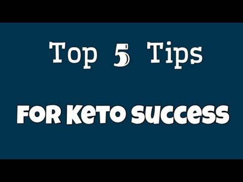 Top 5 Tips For Keto Success