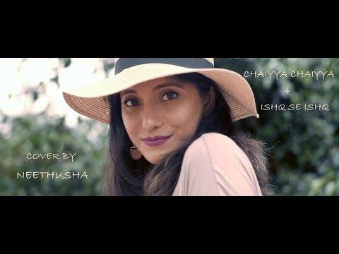 Is se Is- Alisha Chinoy  Chaiyya Chaiyya- A R Rahman  Medley Cover by Neethusha