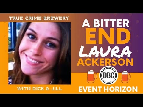 A Bitter End: The Murder of Laura Ackerson