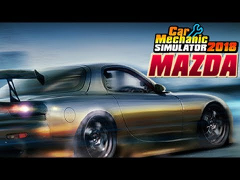Car Mechanic Simulator 2018 - Mazda RX-7 1997 - Gameplay (PC HD) [1080p60FPS]