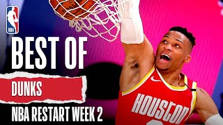 Best Of DUNKS Week 2 | NBA Restart