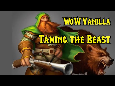 WoW Vanilla - Hunter's Quest - Taming the Beast