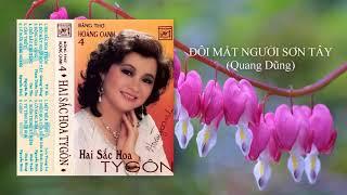 Hoàng Oanh | Đôi Mắt Người Sơn Tây | Quang Dũng