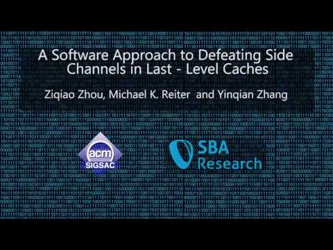 CCS 2016 - A Software Approach to Defeating Side Channels in Last-Level Caches