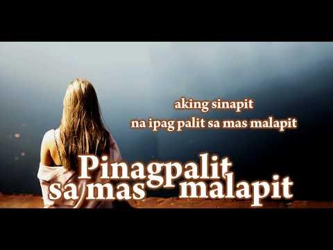 Pinagpalit sa mas malapit - Still One & Joshua Mari (LYRICS)