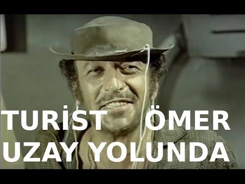 Turist Ömer Uzay Yolunda - Türk Filmi