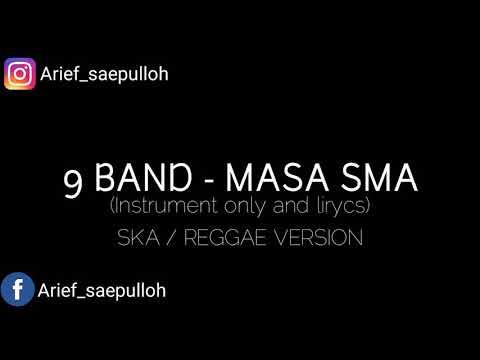 Angel 9 Band - Masa SMA (Instrument Only Ska / Reggae Version)