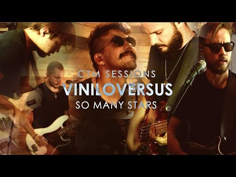 Viniloversus - So many stars - CTM Sessions (2 of 4)