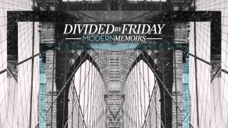 Divided By Friday - Rhythm of the Room