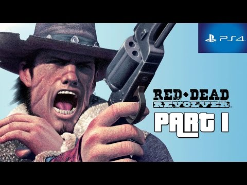 Red Dead Revolver PS4 Walkthrough Part 1 HD 1080p No Commentary