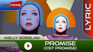 Melly Goeslaw Promise OST Promise Official Lyric Video