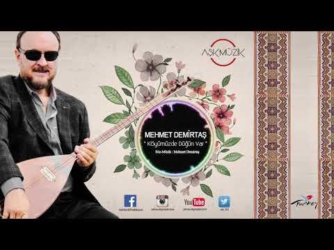 Mehmet Demirtaş - Köyümüzde Düğün var