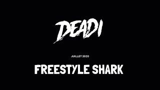 Deadi Freestyle Shark