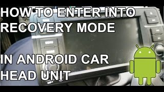Tutorial How to enter into recovery mode in your android car head unit Eonon Dynavin Huifei hotaudio