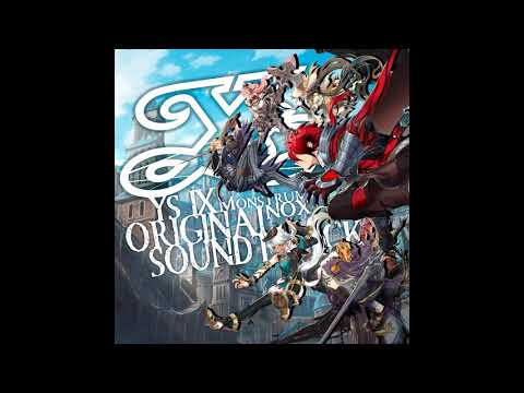 Ys IX -Monstrum NOX- OST - Glessing Way!