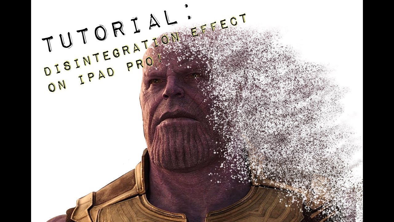How to create the Avengers Infinity War Disintegration effect on