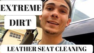 Extreme dirt: Simplified Leather Seat Cleaning