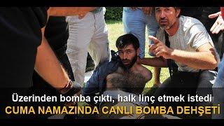 Adana da camide canlı bomba paniği