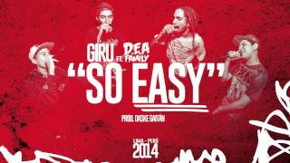 "Giru feat. D.E.A Family - ""So Easy"" (Beat prod. Daske Gaitán)"
