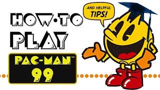 Pac-Man 99 Beginner's Guide! | Tips, Power-Ups, \u0026 More!