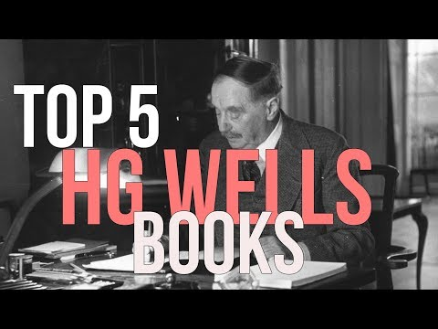 Top 5 HG Wells Books