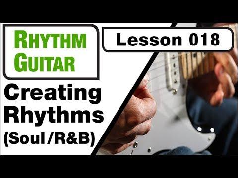 RHYTHM GUITAR 018: Creating Rhythms (Soul /R&B)