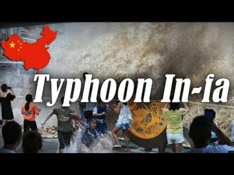 Typhoon In-fa makes landfall in China after record flooding (July 24, 2021)Typhoon Infa in Shanghai