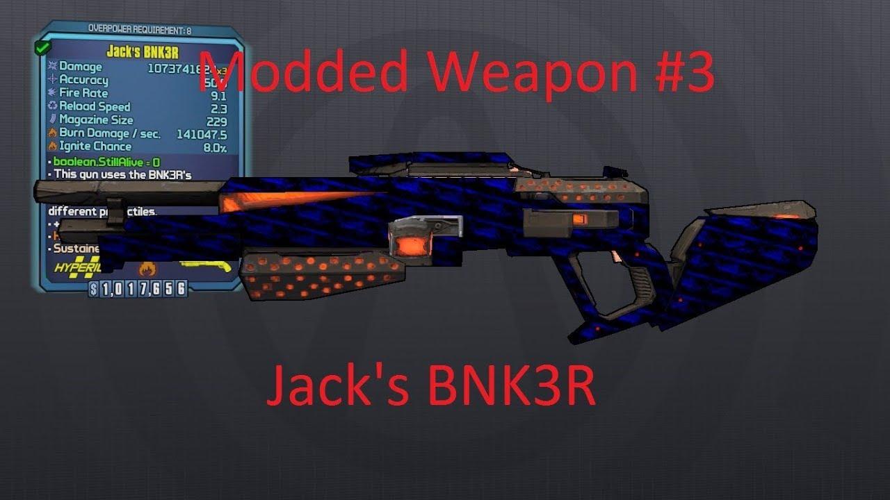 Borderlands 2 Jack's BNK3R (Modded Weapon #3)