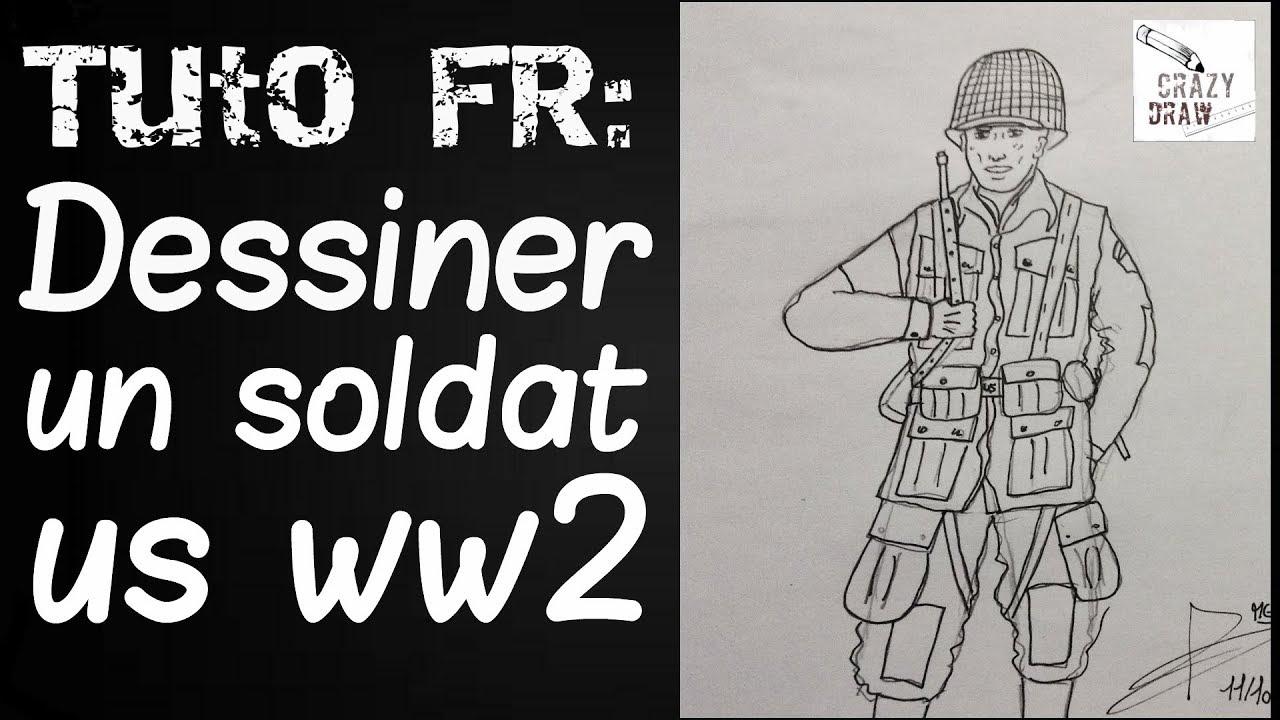 Tuto Fr Comment Dessiner Un Soldat Us Ww2 Crazydraw Youtube