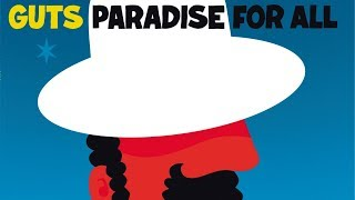 Guts - Guetto in Paradise (Official Audio)