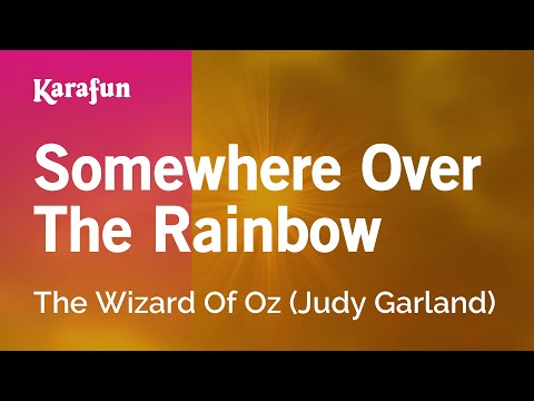 Karaoke Somewhere Over The Rainbow  Judy Garland *