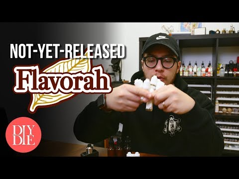 Testing Not-Yet-Released Flavorah Flavorings Mp3
